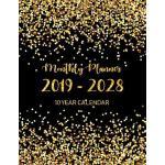 预订 2019 - 2028 Monthly Planner 10 Year Calendar: Monthly Sc