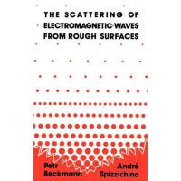 【预订】The Scattering of Electromagnetic Waves from Rough Surf