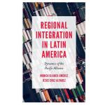 预订 Regional Integration in Latin America: Dynamics of the P