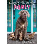 预订 A Guard Dog Named Honey [ISBN:9781338348460]