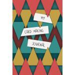 预订 My Card Making Journal: Composition Book / Notebook / Jo