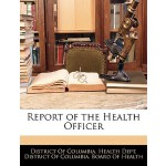 预订 Report of the Health Officer [ISBN:9781144089489]