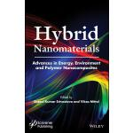 预订 Hybrid Nanomaterials: Advances in Energy, Environment, a