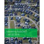 预订 Mastering AutoCAD Civil 3D 2016: Autodesk Official Press