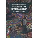 WIZARD OF UPPER AMAZON(ISBN=9780938190806) 英文原版