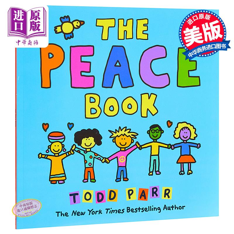 【中商原版】英文原版 The Peace Book 纽约时报畅销书作家Todd Parr托德帕尔作品 幼儿启蒙认知图画书 幽默逗趣 亲子绘本