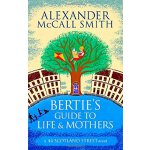44 Scotland Street #9: Bertie's Guide to Life and Mothers I