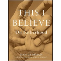 【预订】This I Believe On Fatherhood