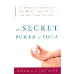SECRET POWER OF YOGA, THE(ISBN=9780307339690) 英文原版