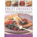 预订 Fruit Desserts: 90 Delectable Pies, Puddings, Tarts, Bak