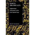 预订 Radical Theatricality: Jongleuresque Performance on the