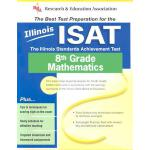 预订 Illinois ISAT 8th Grade Mathematics: The Illinois Standa