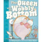 预订 The Queen with the Wobbly Bottom [ISBN:9781921714597]