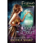预订 Feyland: The Bright Court [ISBN:9781470182656]