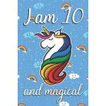 预订 I am 10 and Magical: Cute unicorn happy birthday journal