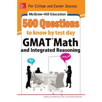 预订 McGraw-Hill Education 500 GMAT Math and Integrated Reasoning Questions t [ISBN:9780071812184] 美国发货无法退货 约五到八周到货