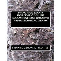 预订 Practice Exam for the Civil PE Exam: Breadth + Geotechni