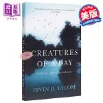 【中商原版】一日浮生 英文原版 Creatures of a Day: And Other Tales of Psyc