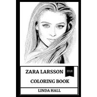 预订 Zara Larsson Coloring Book: Cute Millennial Pop Star and