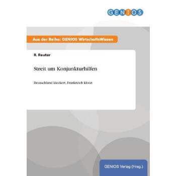 【预订】Streit Um Konjunkturhilfen 预订商品,需要1-3个月发货,非质量问题不接受退换货。