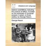 【预订】Aphono and Ethina, Including the Science of Ethics, Fou