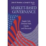 【预订】Market-Based Governance: Supply Side, Demand Side, Upsi