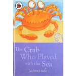 The Crab Who Played With The Sea ISBN:9781409302346
