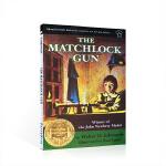 【发顺丰】英文原版进口小说 The Matchlock Gun 火绳枪 纽伯瑞金奖儿童文学 青少年学生英语课外读物