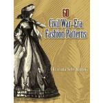 60 Civil War-Era Fashion Patterns (【按需印刷】)