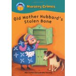 Start Reading: Nursery Crimes: Old Mother Hubbard's Stolen