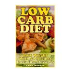 预订 Low Carb Diet: Lose Weight With 50 Recipes Including Des