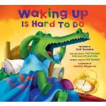 预订 Waking Up Is Hard to Do [With CD (Audio)] [ISBN:97819361