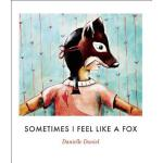 预订 Sometimes I Feel Like a Fox [ISBN:9781773061177]