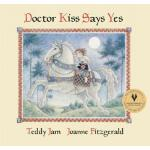 预订 Doctor Kiss Says Yes [ISBN:9781554981946]