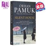 【中商原版】奥尔罕・帕慕克:寂静的房子 英文原版 Silent House