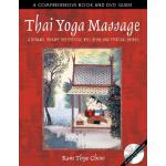 预订 Thai Yoga Massage: A Dynamic Therapy for Physical Well-B