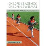 【预订】Children's Agency, Children's Welfare: A Dialogical App