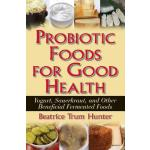 预订 Probiotic Foods for Good Health [ISBN:9781681627724]