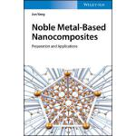 预订 Noble Metal-Based Nanocomposites: Preparation and Applic