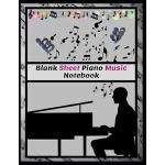 预订 Blank Sheet Piano Music Notebook: 100 Pages of Wide Staf