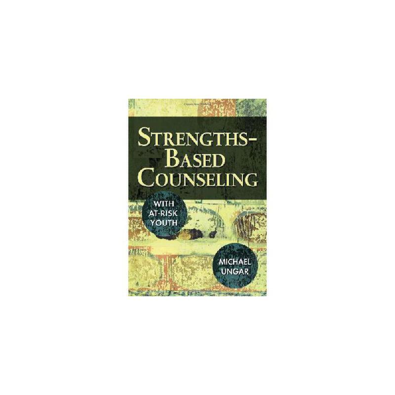 【预订】Strengths-Based Counseling with At-Risk Youth 美国库房发货,通常付款后3-5周到货!
