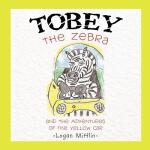 预订 Tobey the Zebra: And the Adventures of the Yellow Car [I