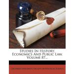 预订 Studies in History, Economics and Public Law, Volume 87.