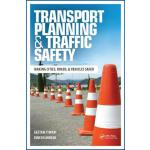 预订 Transport Planning and Traffic Safety: Making Cities, Ro