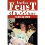 预订 Feast of a Lifetime: Sara's Story [ISBN:9780595281787]