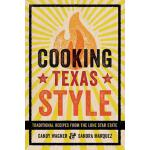 预订 Cooking Texas Style: Traditional Recipes from the Lone S