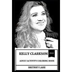 预订 Kelly Clarkson Adult Activity Coloring Book [ISBN:978169