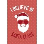 预订 I Believe In Santa Claus: Notebook Journal Composition B