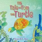 【中商原版】海龟汤姆传奇故事 英文原版 The Tale of Tom the Turtle 简镜伦 Brian K.