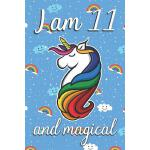 预订 I am 11 and Magical: Cute unicorn happy birthday journal